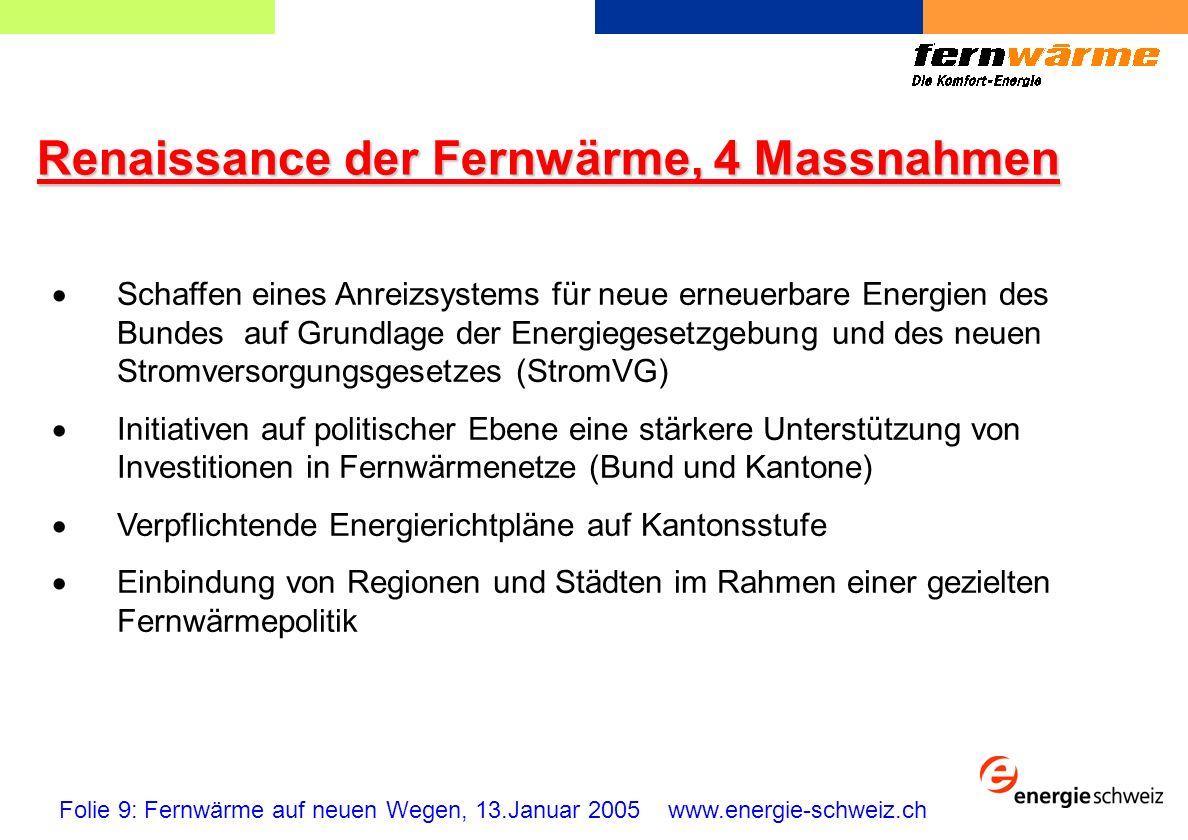 Renaissance der Fernwärme, 4 Massnahmen