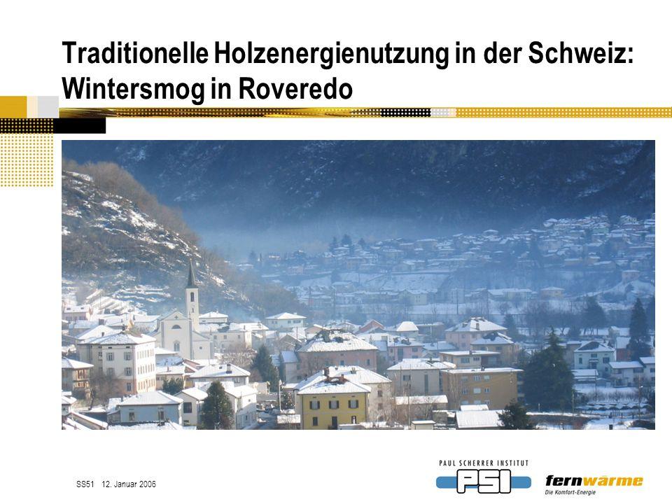 Traditionelle Holzenergienutzung in der Schweiz: Wintersmog in Roveredo