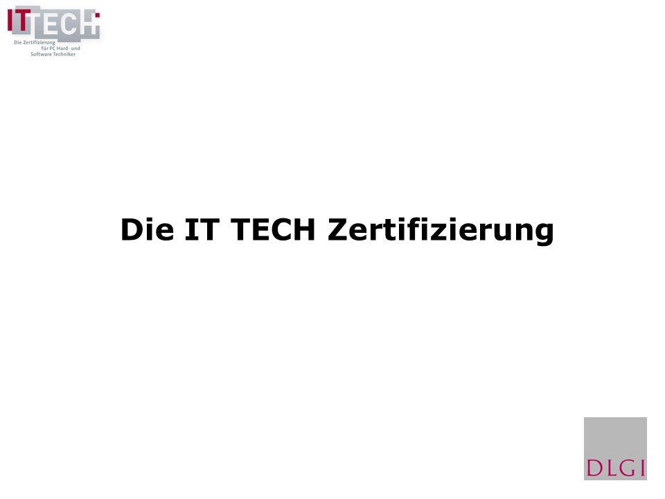 Die IT TECH Zertifizierung