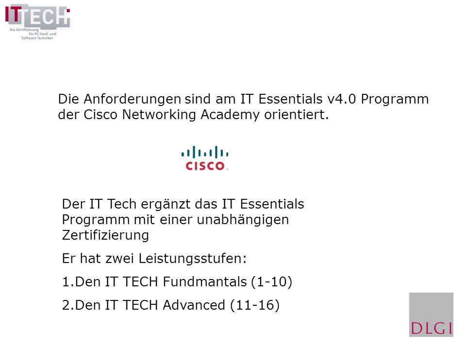 Die Anforderungen sind am IT Essentials v4.0 Programm