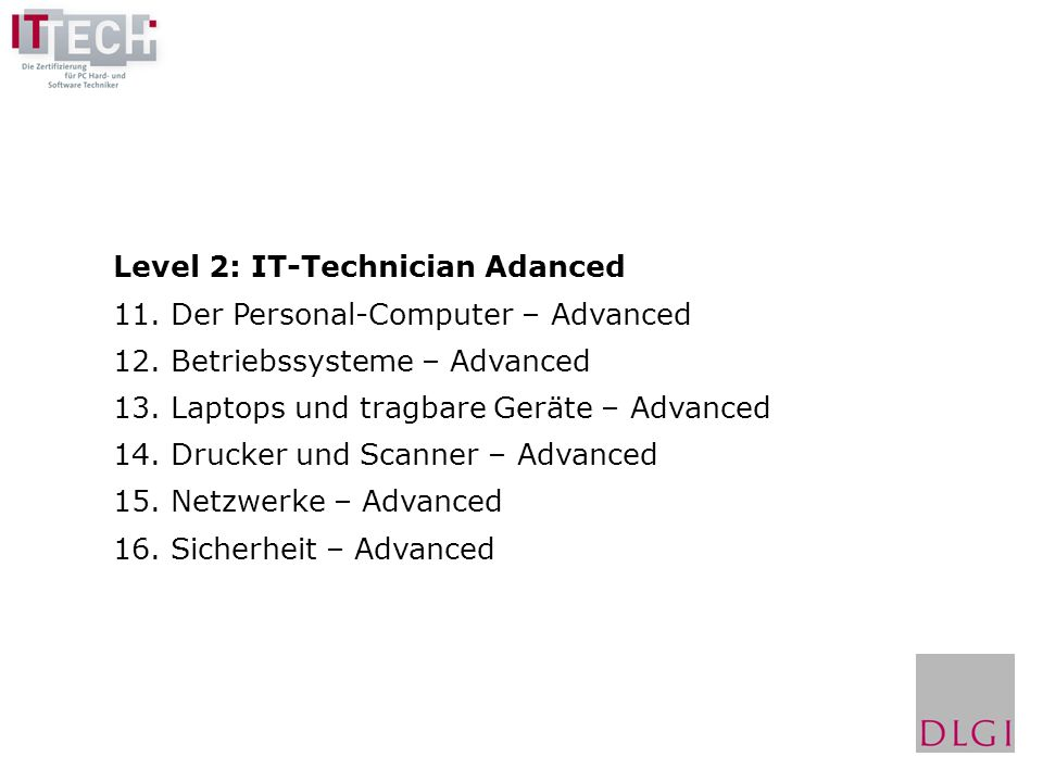 Level 2: IT-Technician Adanced