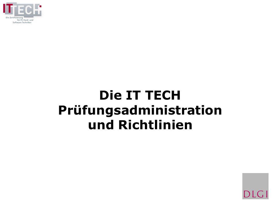 Die IT TECH Prüfungsadministration und Richtlinien