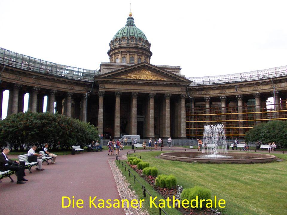 Die Kasaner Kathedrale