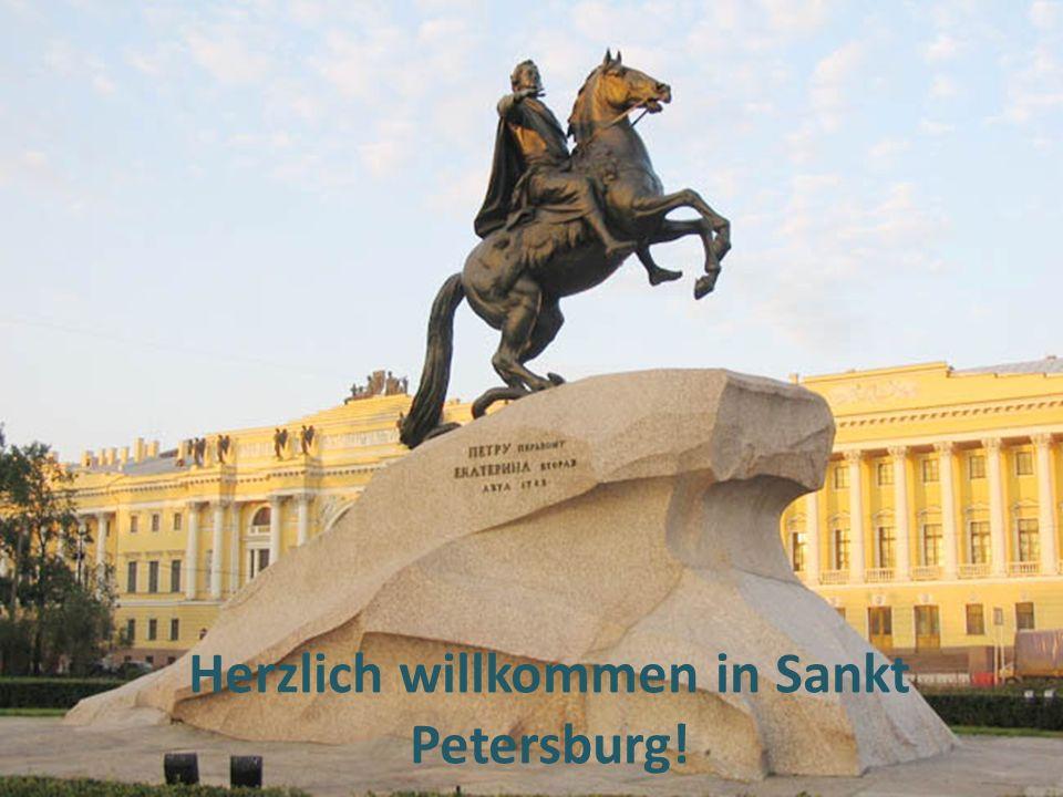 Herzlich willkommen in Sankt Petersburg!