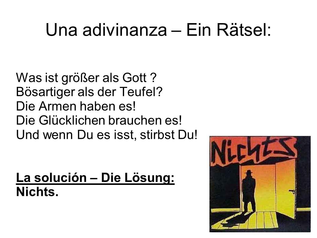 Una adivinanza – Ein Rätsel: