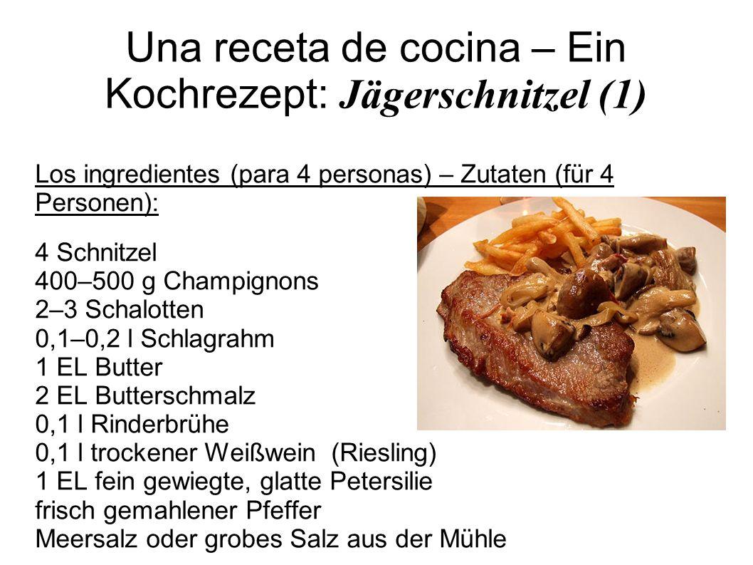 Una receta de cocina – Ein Kochrezept: Jägerschnitzel (1)