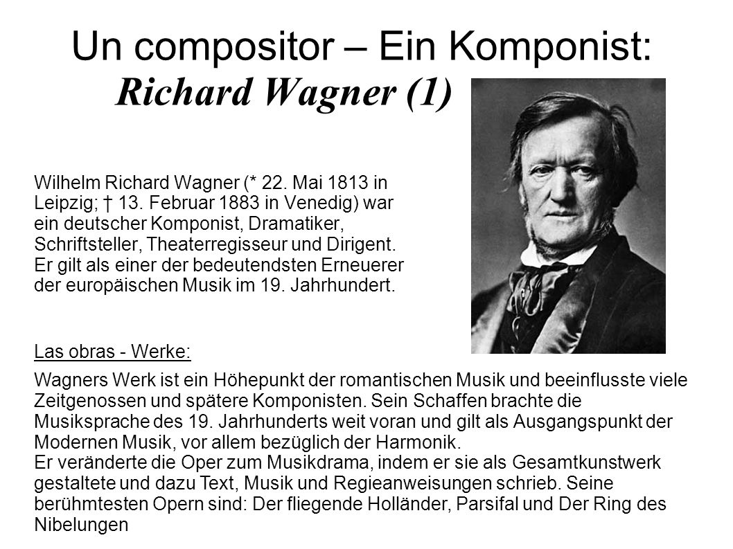 Un compositor – Ein Komponist: Richard Wagner (1)