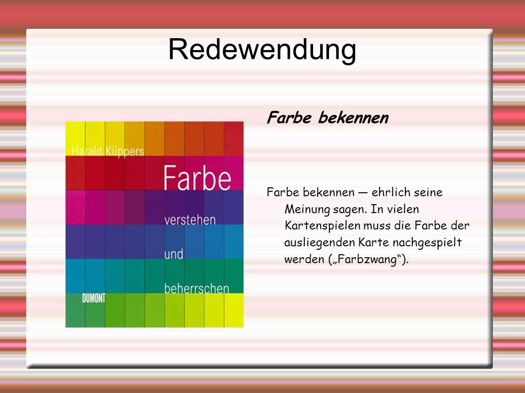 Redewendung Farbe bekennen