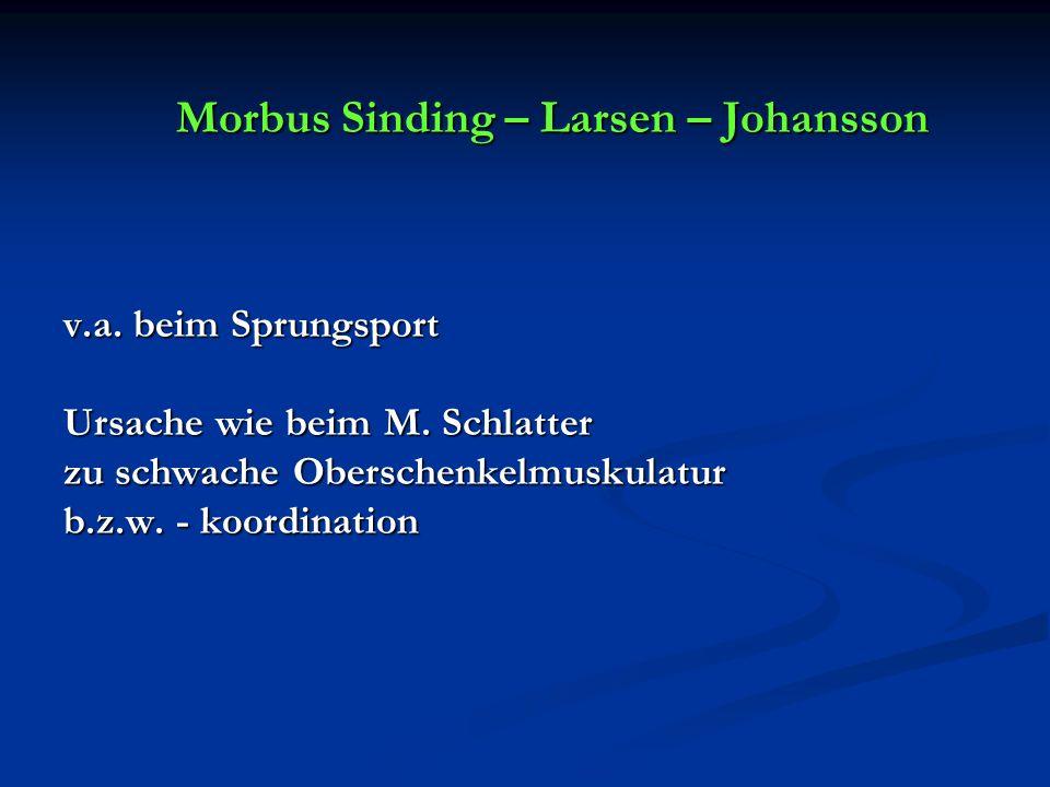 Morbus Sinding – Larsen – Johansson v. a