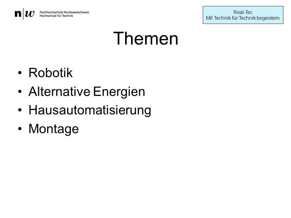 Themen Robotik Alternative Energien Hausautomatisierung Montage