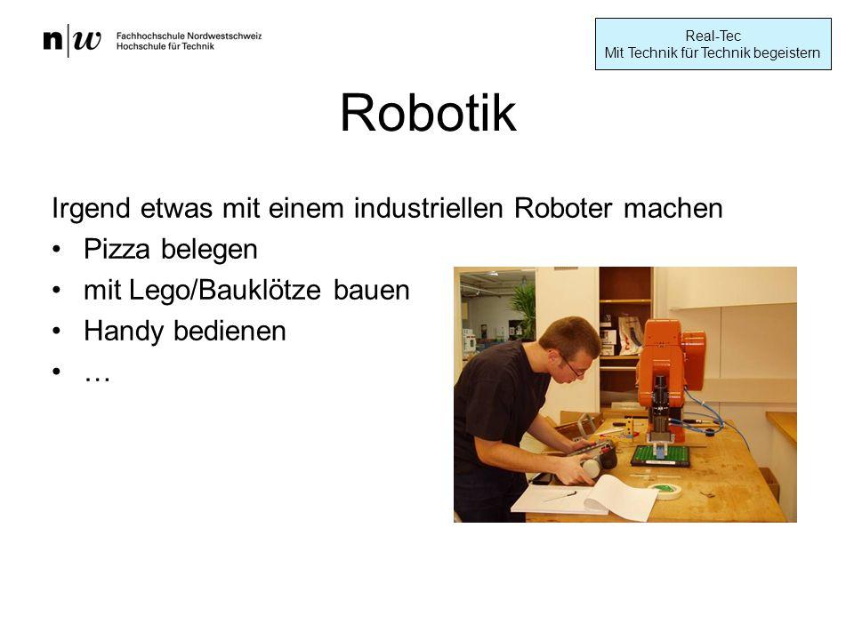 Robotik Irgend etwas mit einem industriellen Roboter machen