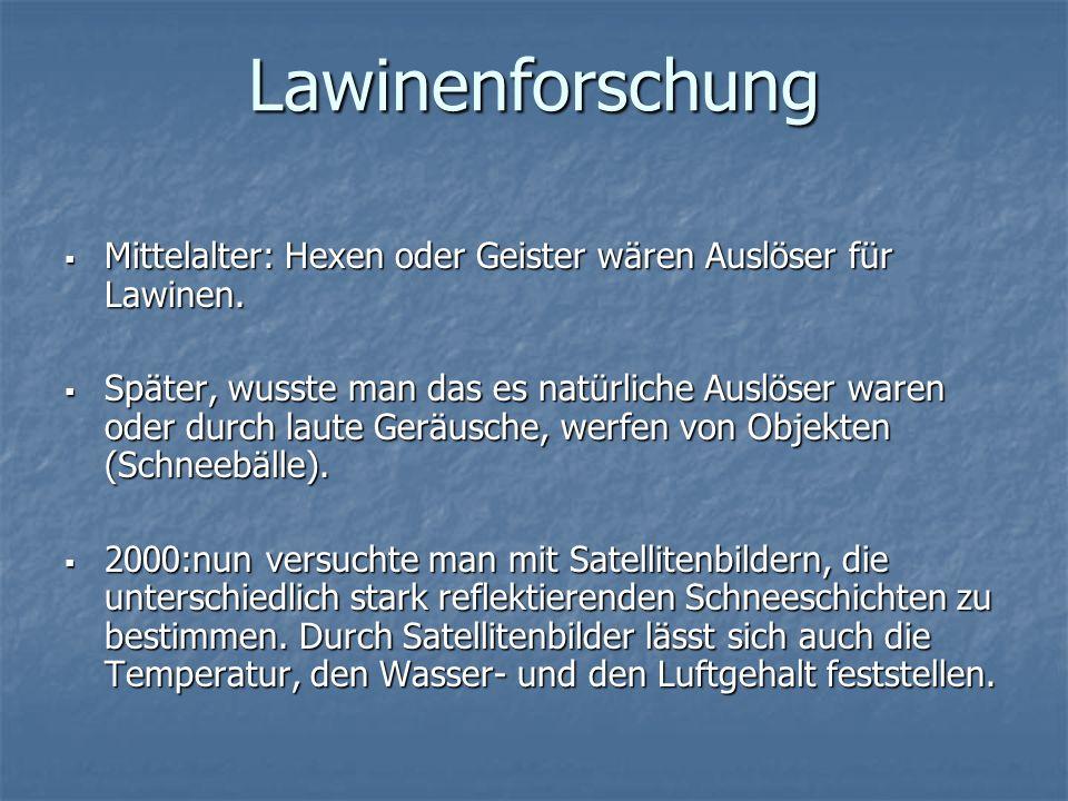 Lawinenforschung Mittelalter: Hexen oder Geister wären Auslöser für Lawinen.