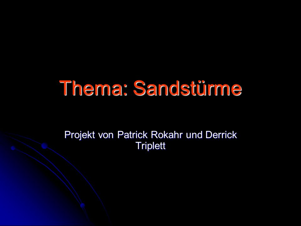 Projekt von Patrick Rokahr und Derrick Triplett
