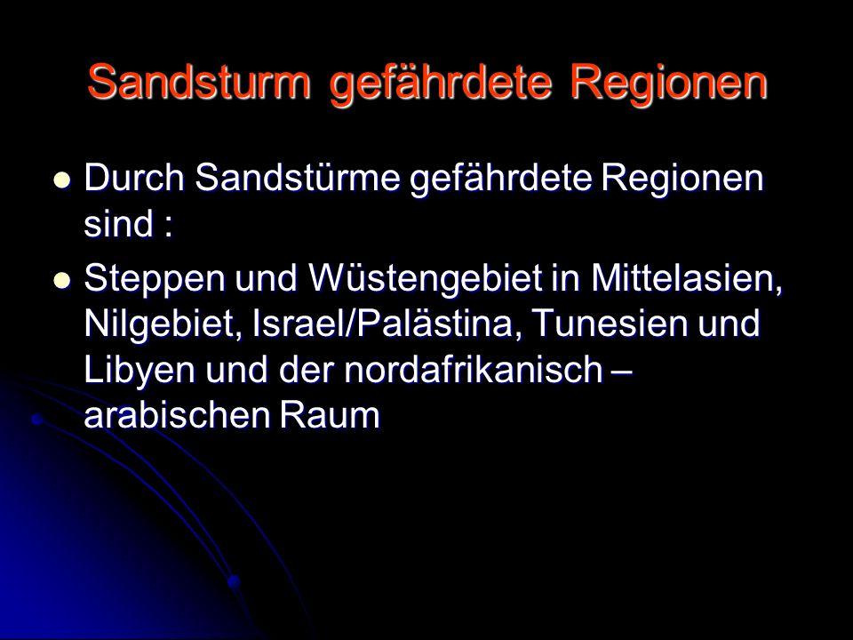 Sandsturm gefährdete Regionen