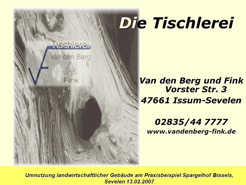 Van den Berg und Fink Vorster Str. 3
