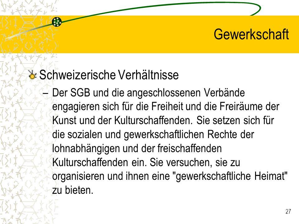 Gewerkschaft Schweizerische Verhältnisse