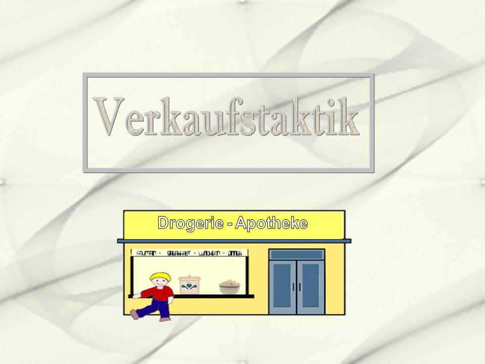 Verkaufstaktik Drogerie - Apotheke