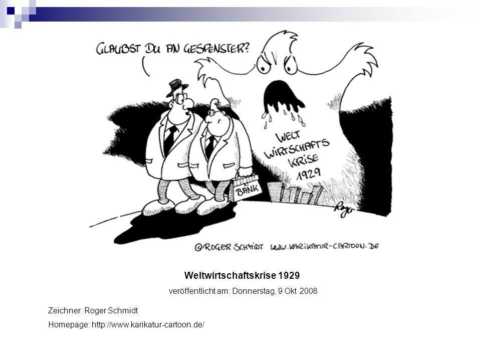 Weltwirtschaftskrise 1929 veröffentlicht am: Donnerstag, 9 Okt 2008
