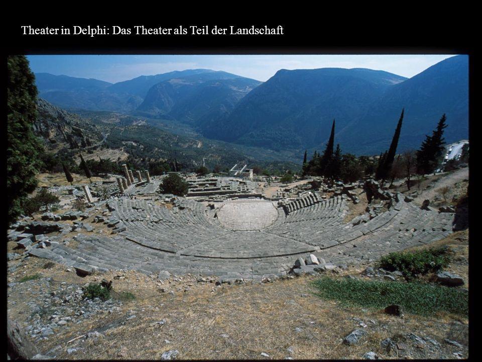 Theater in Delphi: Das Theater als Teil der Landschaft