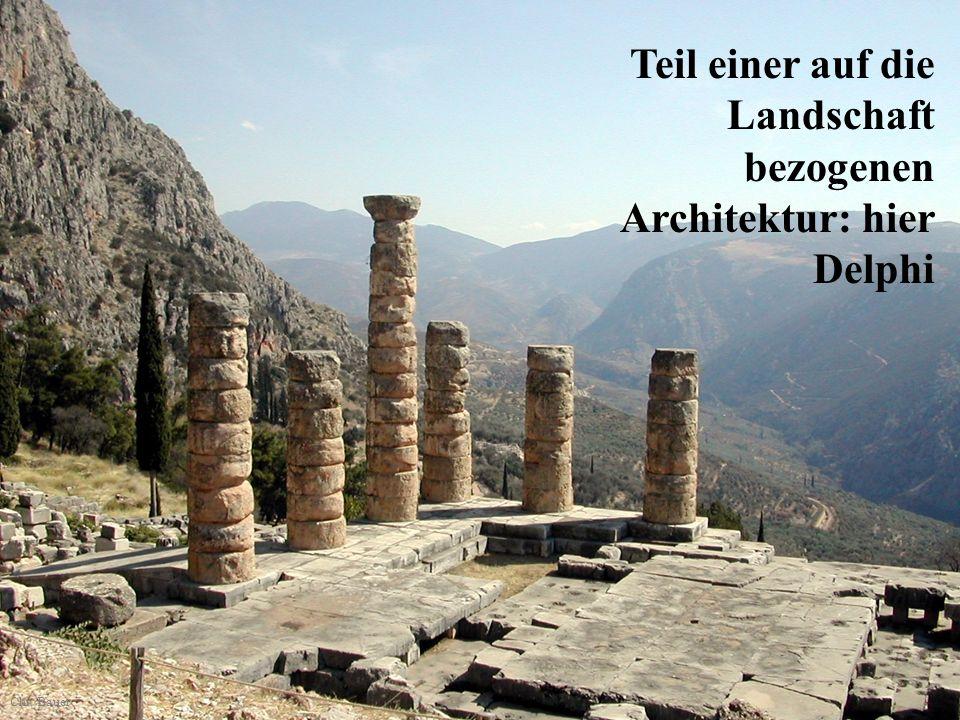 Teil einer auf die Landschaft bezogenen Architektur: hier Delphi