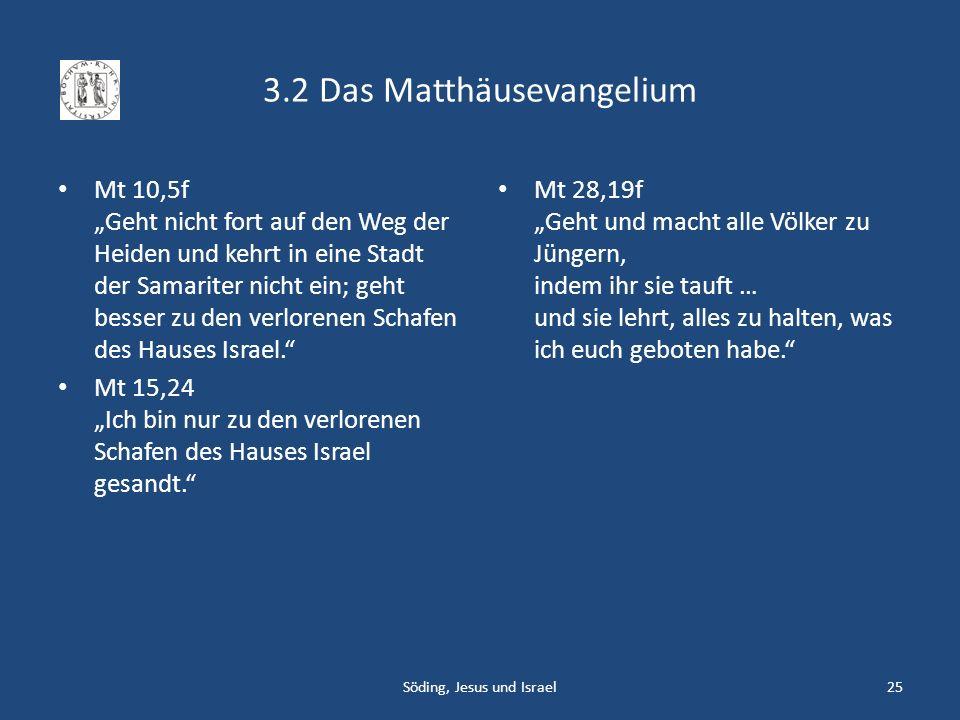 3.2 Das Matthäusevangelium