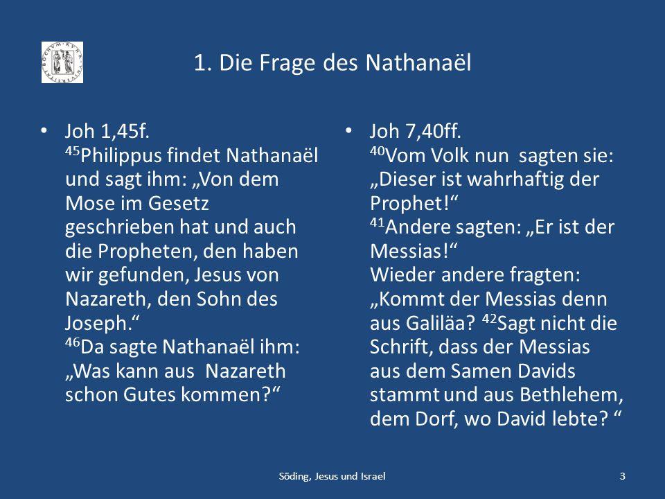 1. Die Frage des Nathanaël