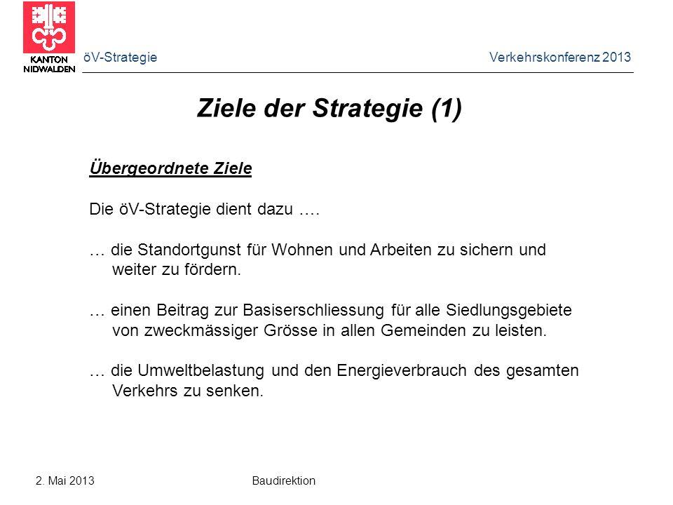 Ziele der Strategie (1) Übergeordnete Ziele