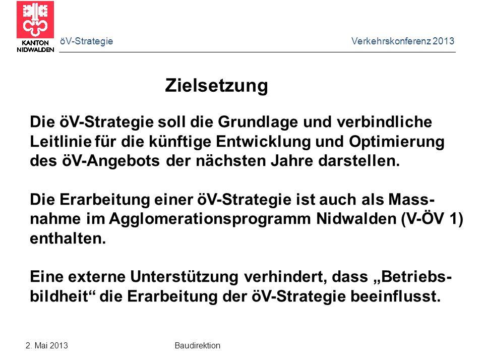 Zielsetzung Die öV-Strategie soll die Grundlage und verbindliche