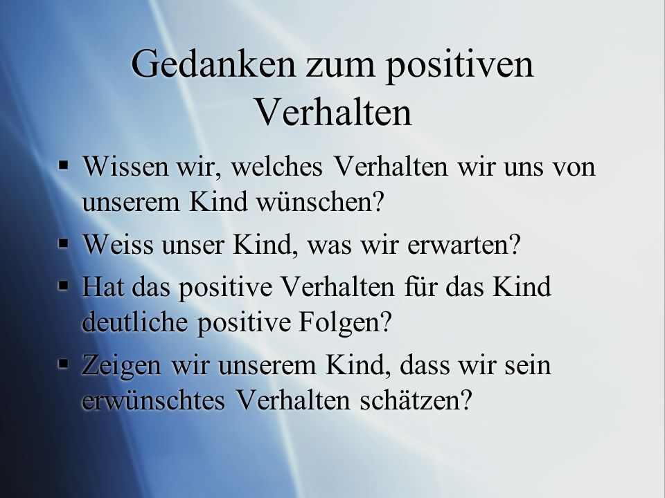 Gedanken zum positiven Verhalten