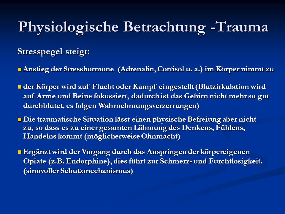 Physiologische Betrachtung -Trauma