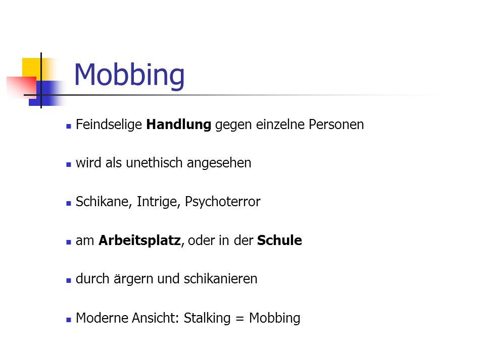 Mobbing Feindselige Handlung gegen einzelne Personen