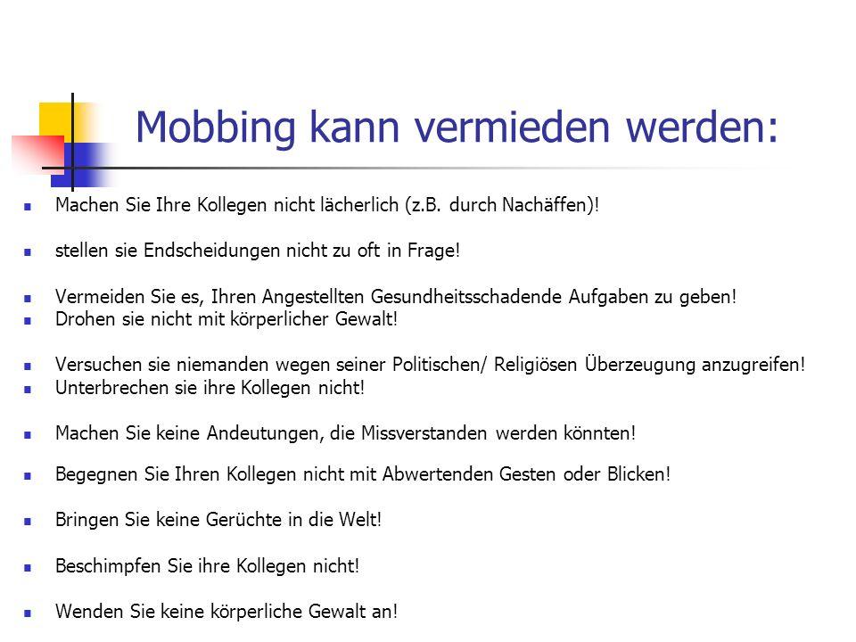 Mobbing kann vermieden werden: