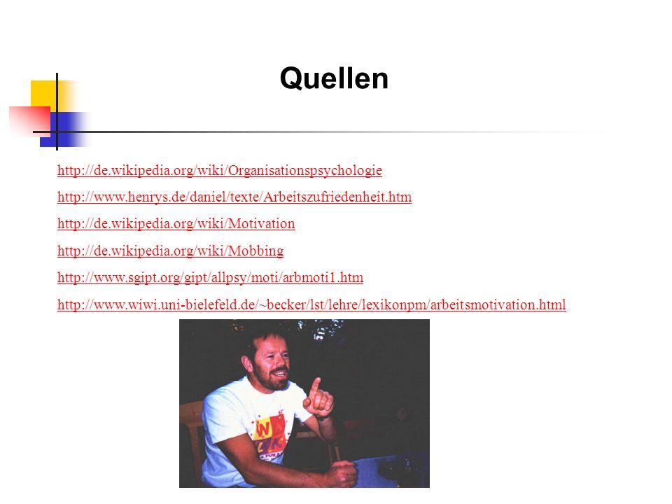Quellen http://de.wikipedia.org/wiki/Organisationspsychologie