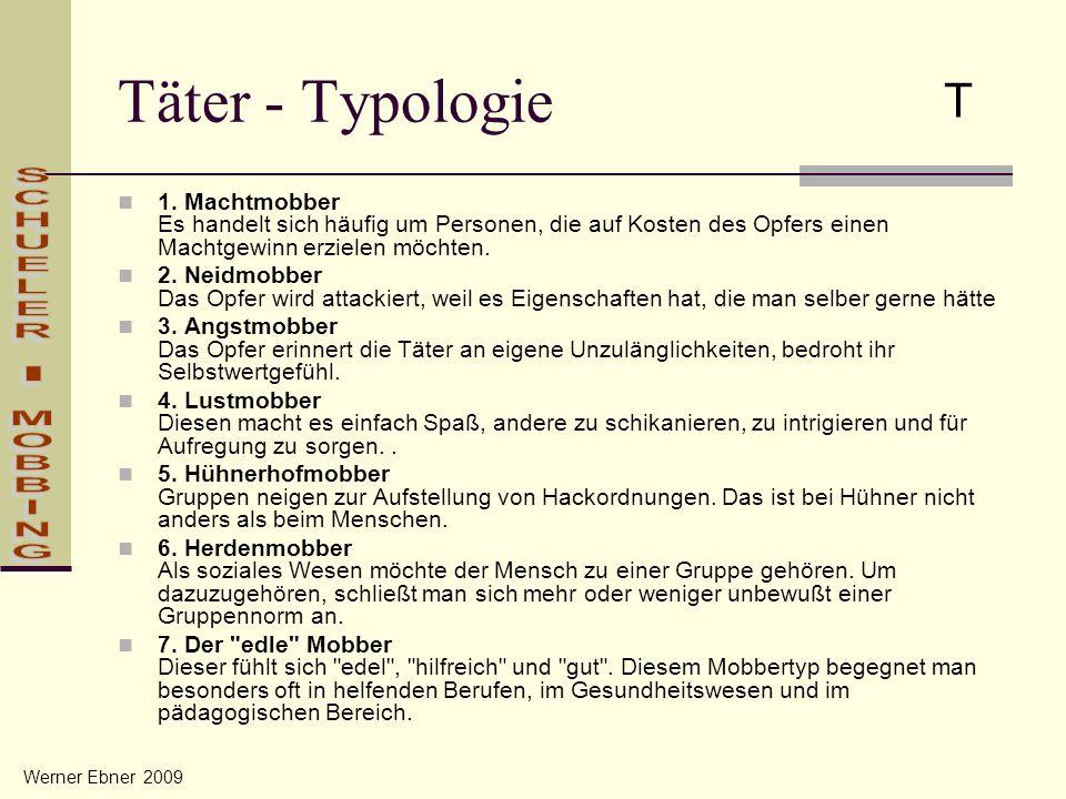 Täter - Typologie T SCHUELER - MOBBING