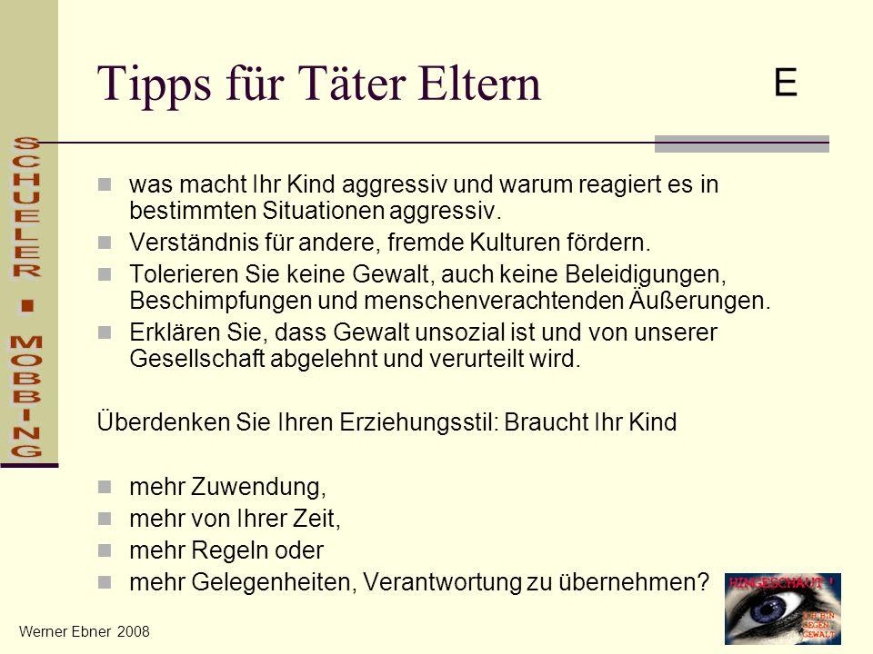 Tipps für Täter Eltern E SCHUELER - MOBBING