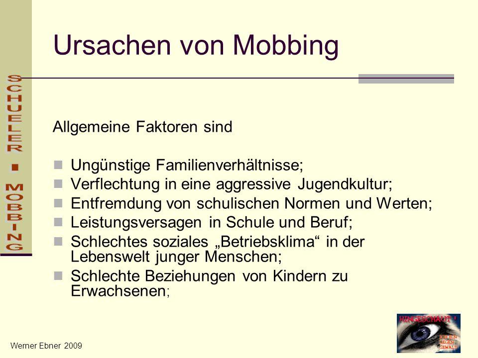 Ursachen von Mobbing Allgemeine Faktoren sind SCHUELER - MOBBING