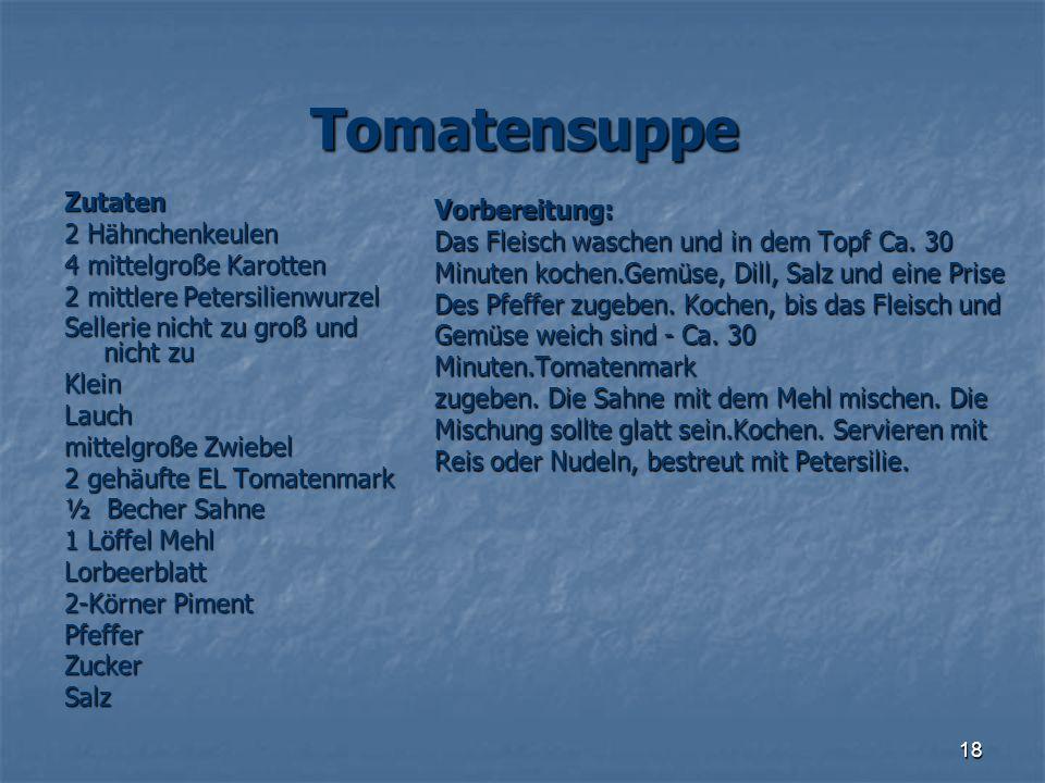 Tomatensuppe Zutaten Vorbereitung: 2 Hähnchenkeulen