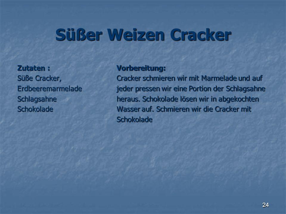 Süßer Weizen Cracker Zutaten : Süße Cracker, Erdbeeremarmelade