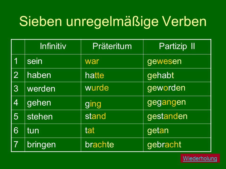 Sieben unregelmäßige Verben