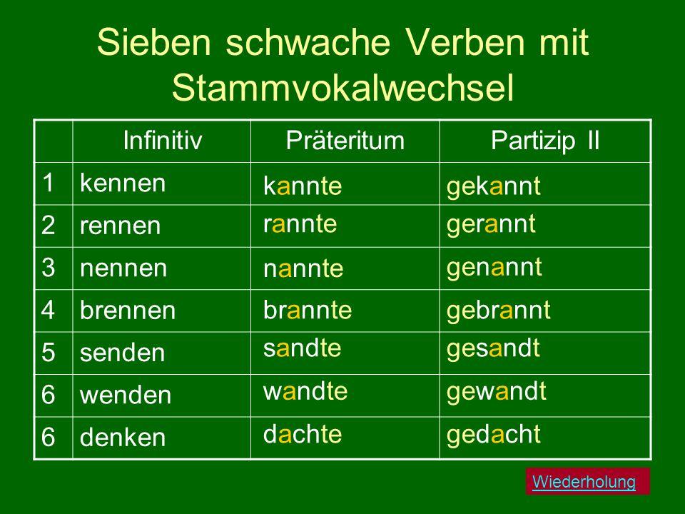 Sieben schwache Verben mit Stammvokalwechsel