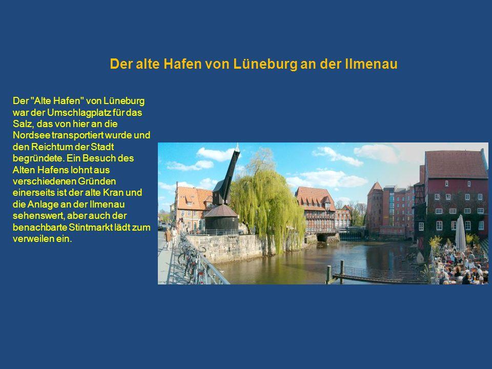 Der alte Hafen von Lüneburg an der Ilmenau