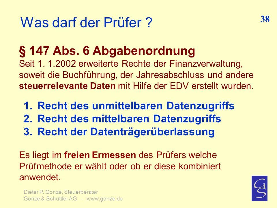 Was darf der Prüfer § 147 Abs. 6 Abgabenordnung