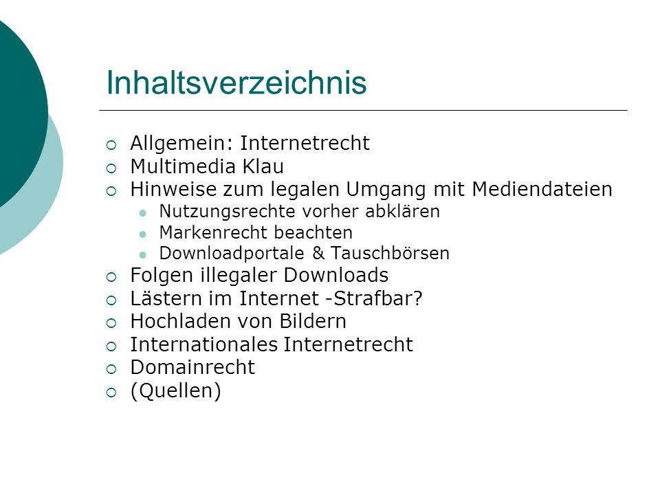 Inhaltsverzeichnis Allgemein: Internetrecht Multimedia Klau