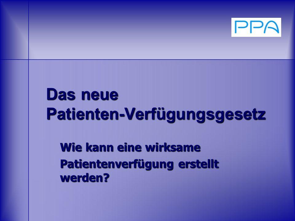 Das neue Patienten-Verfügungsgesetz