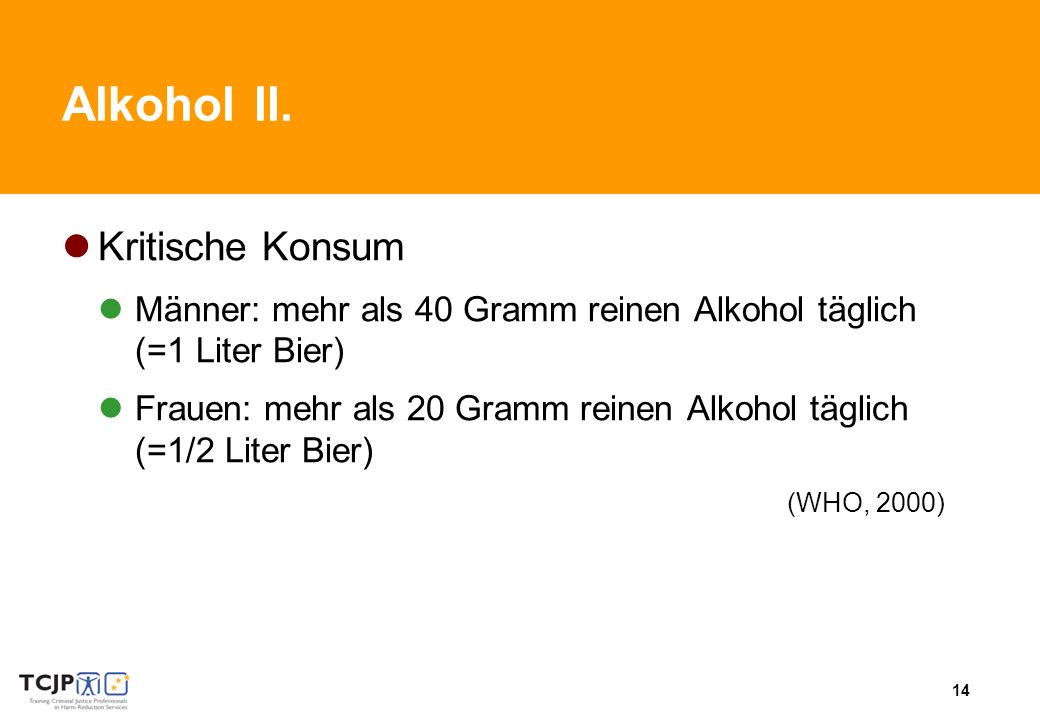 Alkohol II. Kritische Konsum