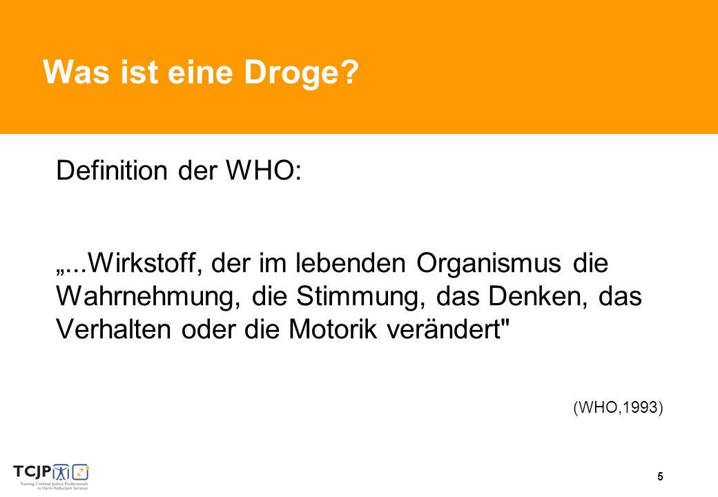 Was ist eine Droge Definition der WHO: