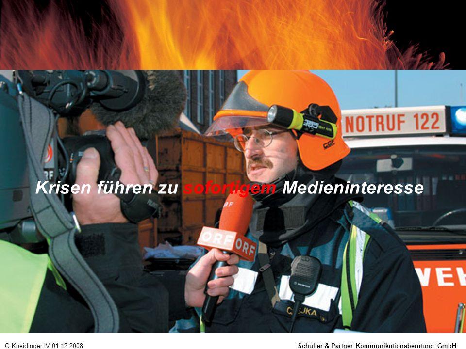 Krisen führen zu sofortigem Medieninteresse