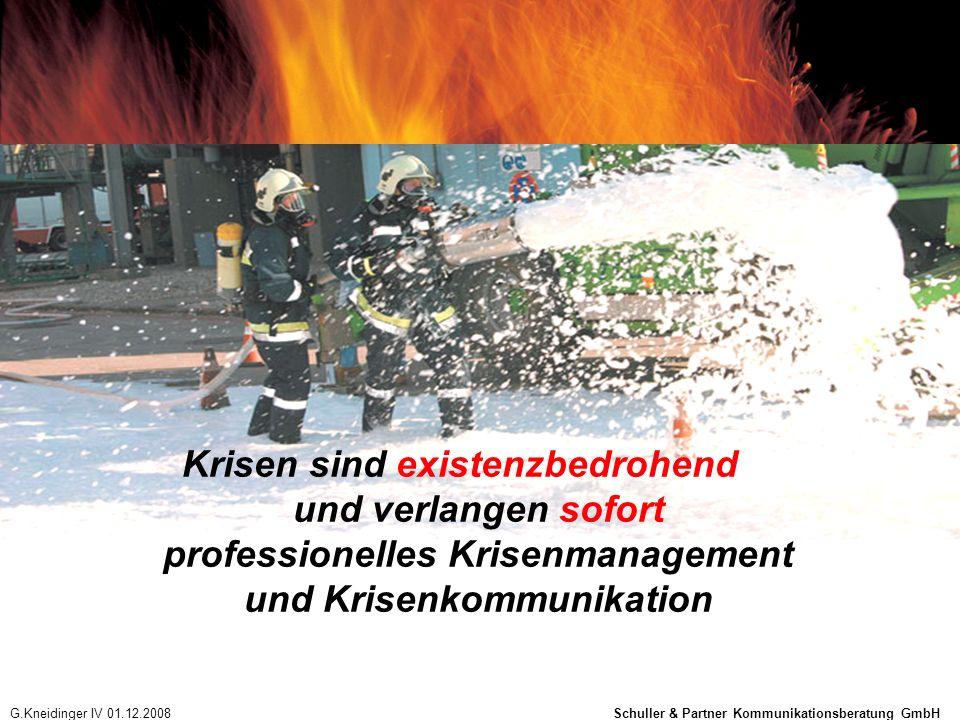 Krisen sind existenzbedrohend und verlangen sofort professionelles Krisenmanagement und Krisenkommunikation