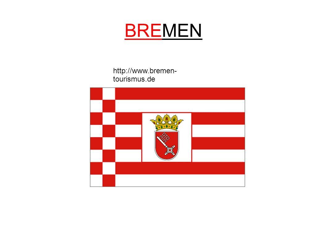BREMEN http://www.bremen-tourismus.de