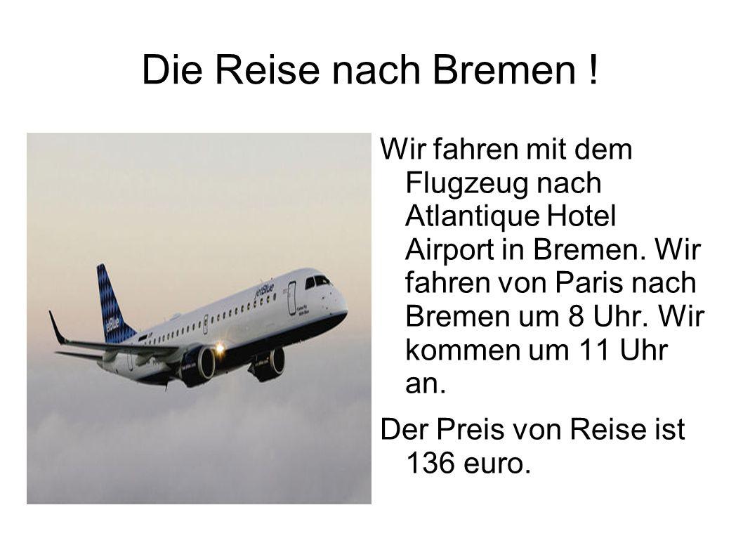 Die Reise nach Bremen !